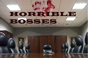 hORRIBLE_BOSSES