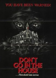 Don't_Go_in_the_House_Poster