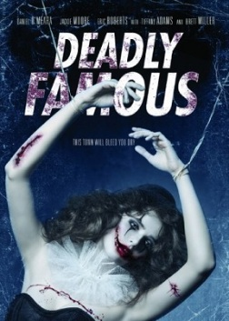 DEADLY_FAMOUS_Movie